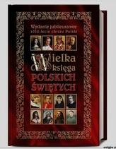 Wielka Ksiega Polskich Świętych