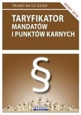 TARYFIKATOR MANDATÓW I PUNKTÓW KARNYCH 2016 LITERAT  9788378988694