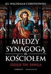 Między Synagogą a Kościołem