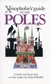 Xenophobe's Guide to the Poles