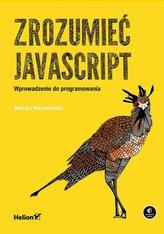 Zrozumieć JavaScript Wprowadzenie do programowania