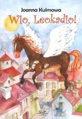 Wio, Leokadio!