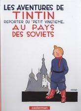 Tintin reporter du 'petit vingtieme'  au pays des Soviets