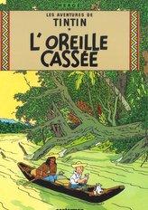 Tintin L'Oreille cassee