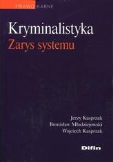 Kryminalistyka Zarys systemu