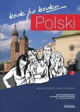 Polski krok po kroku Podręcznik z płytą CD do nauki języka polskiego dla obcokrajowców Poziom A2