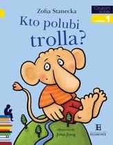 Czytam sobie Kto polubi Trolla