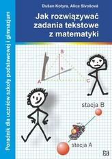 Jak rozwiązywać zadania tekstowe z matematyki
