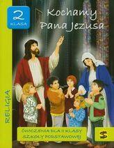 Kochamy Pana Jezusa 2 ćwiczenia