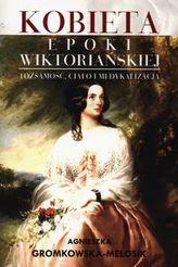 Kobieta epoki wiktoriańskiej