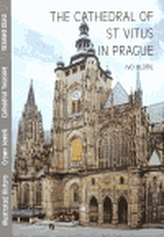 The Cathedral of St Vitus in Prague