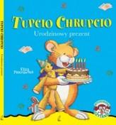 TUPCIO CHRUPCIO URODZINOWY PREZENT WILGA 9788328031883