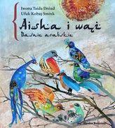 Aisha i wąż Baśnie arabskie