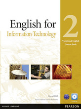 English for Information Technology 2 Vocational English Course Book + CD