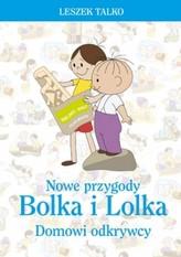 Nowe przygody Bolka i Lolka. Domowi odkrywcy