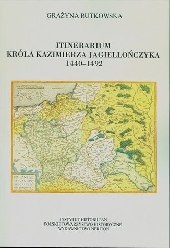 Itinerarium króla Kazimierza Jagiellończyka 1440-1492