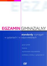 Egzamin gimnazjalny Standardy wymagań w pytaniach i w odpowiedziach.Blok humanistyczny.