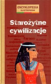 Starożytne cywilizacje encyklopedia ilustrowana