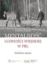 Mentalność ludności wiejskiej w PRL