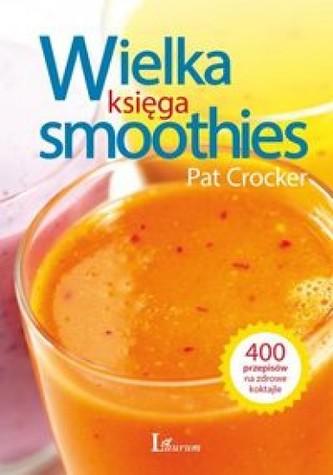 Wielka księga smoothies