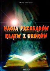 Magia przesądów, klątw i uroków