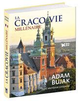 La Cracovie Millénaire
