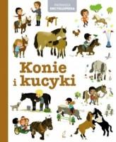 Pierwsza encyklopedia. Konie i kucyki