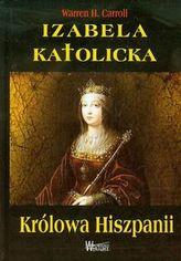 Izabela Katolicka Królowa Hiszpanii
