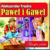 Paweł i Gaweł Klasyka polska