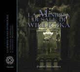 Kopalnia Soli 'Wieliczka' Wersja włoska La Minera di Sale di Wieliczka
