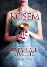 Sułtanka Kösem. Księga 1. W haremie