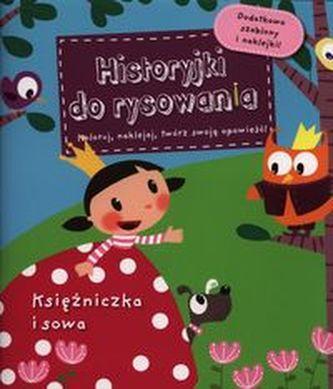 Księżniczka i sowa Historyjki do rysowania