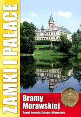 Zamki i pałace Bramy Morawskiej
