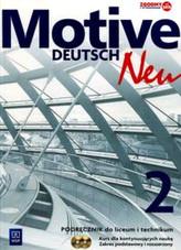 Motive Deutsch Neu 2. Liceum/techn. Język niemiecki. Podręcznik. Zakr. podst.i rozszo