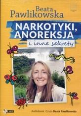 Narkotyki anoreksja i inne sekrety.  Audiobook