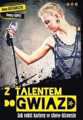 Z talentem do gwiazd