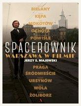 Spacerownik. Warszawa w filmie