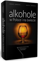 Alkohole w Polsce i na świecie. Przewodnik barmana