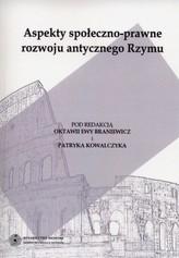 Aspekty społeczno-prawne rozwoju antycznego Rzymu