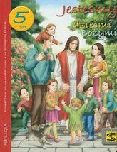 Jesteśmy dziećmi Bożymi  5 lat podręcznik