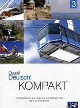 Das ist Deutsch Kompakt 3 Gimnazjum Język niemiecki. Podręcznik