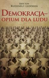 Demokracja opium dla ludu