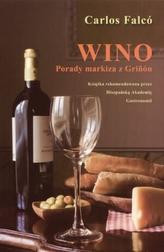 Wino. Porady markiza z Grinon