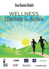 Wellness Zdrowie od-Nowa