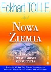 Nowa Ziemia. Przebudzenie świadomości sensu życia