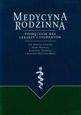 Medycyna rodzinna Podręcznik dla lekarzy i studentów