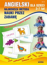 Angielski dla dzieci 3-7 lat. Najnowsza metoda nauki przez zabawę