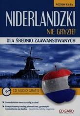 Niderlandzki nie gryzie Dla średnio zaawansowanych