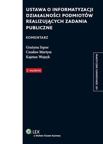 Ustawa o informatyzacji działalności podmiotów realizujących zadania publiczne Komentarz