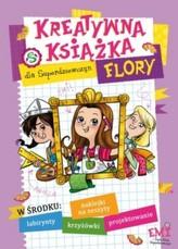 Kreatywna książka dla Superdziewczyny. Flory